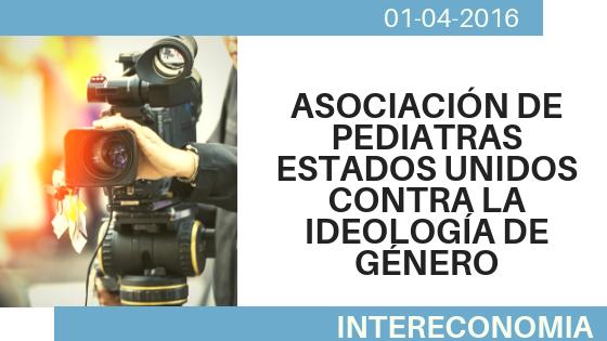 Asociación de pediatras de Estados Unidos contra la ideología de género